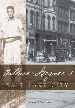 Wallace Stegners Salt Lake City