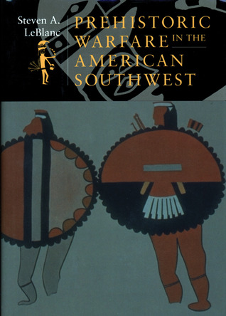 prehistoric-warfare-in-the-american-southwest