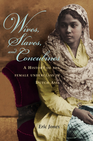 Wives, Slaves, and Concubines by Eric Jones