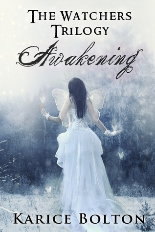 Awakening (The Watchers, #1)