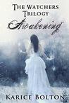 Awakening (The Watchers, #1)