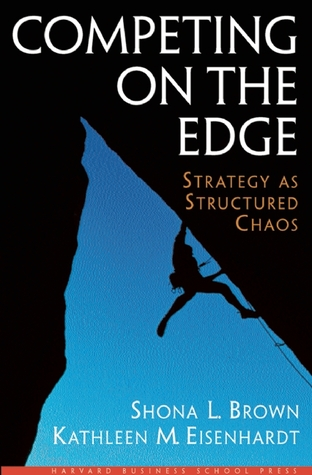 Competing on the Edge by Shona L. Brown