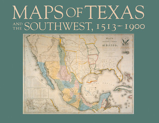 Maps of Texas and the Southwest, 1513–1900