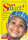 Start Smart: Building Brain Power in the Early Years