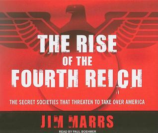 The rise of the fourth reich par Jim Marrs