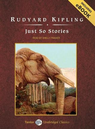 Read book just so stories with ebook mp3 audio fully free ebook just so stories with ebook by rudyard kipling read fandeluxe Choice Image