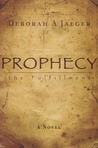 Prophecy-The Fulfillment