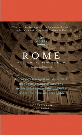 city-secrets-rome-the-essential-insider-s-guide-revised-and-updated
