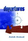Departures: Selected Writings