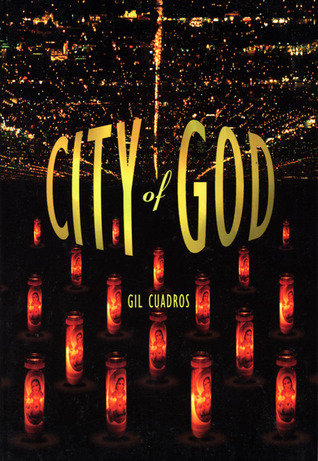 City of God by Gil Cuadros