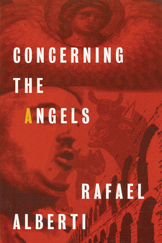 Concerning the Angels by Rafael Alberti