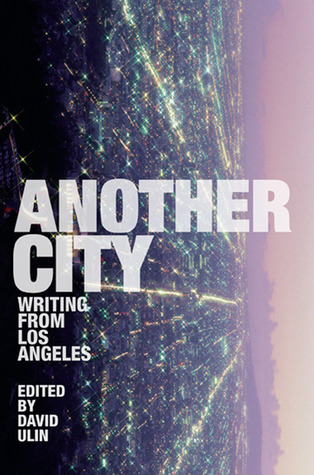 Another City: Writing from Los Angeles