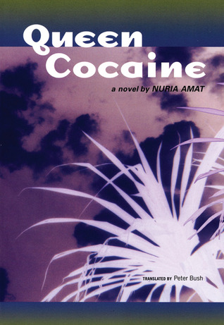 Queen Cocaine by Núria Amat