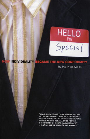 Hello, Im Special: How Individuality Became the New Conformity