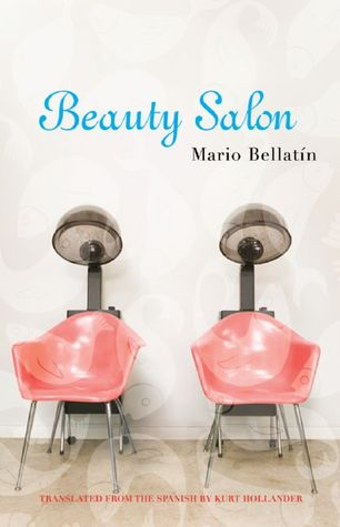 Beauty Salon by Mario Bellatin