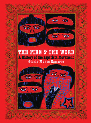The Fire and the Word by Gloria Muñoz Ramírez