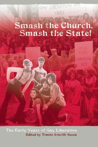 Smash the Church, Smash the State! by Tommi Avicolli Mecca