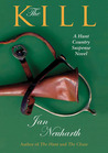 The Kill: A Hunt Country Suspense Novel