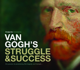 Van Gogh Struggle & Success