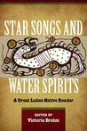 Star Songs and Water Spirits: A Great Lakes Native Reader
