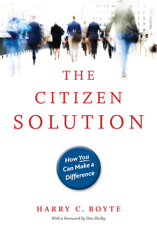 The Citizen Solution by Harry C. Boyte