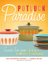 Potluck Paradise: Favorite Fare from Church and Community Cookbooks