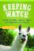 Keeping Watch: 30 Sheep, 24 Rabbits, 2 Llamas, 1 Alpaca, and a Shepherdess with a Day Job