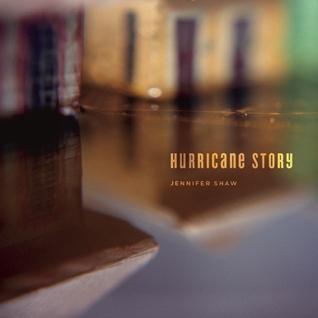 Hurricane Story by Jennifer  Shaw