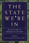 The State We're In: Reflections on Minnesota History