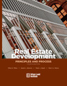Real Estate Development: Principles and Process
