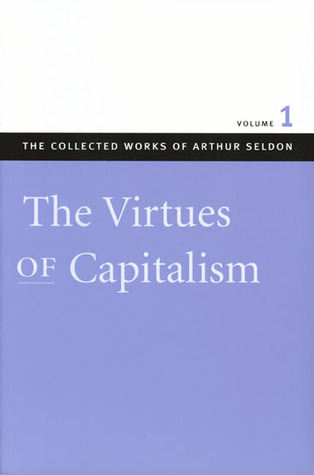 The Collected Works of Arthur Seldon