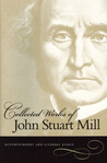 Collected Works of John Stuart Mill, Vol I: Autobiography and Literary Essays