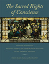 The Sacred Rights of Conscience: Selected Readings on Religious Liberty and Church-State Relations in the American Founding