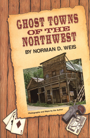 ghost-towns-of-the-northwest