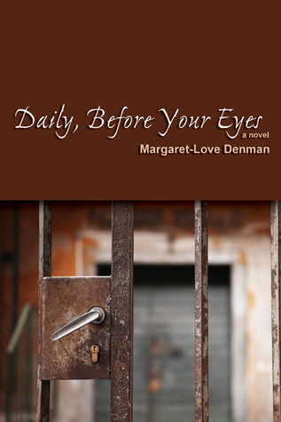 daily-before-your-eyes-a-novel
