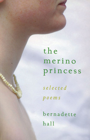 The Merino Princess: Selected Poems