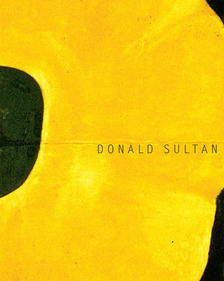 Donald Sultan: Theater of the Object
