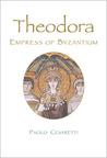 Theodora: Empress of Byzantium