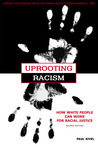 Download Uprooting Racism: How White People Can Work for Racial Justice
