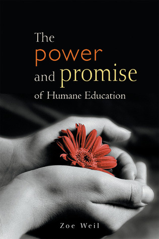 The Power and Promise of Humane Education por Zoe Weil