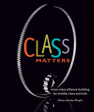 Class Matters by Betsy Leondar-Wright