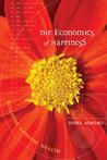 The Economics of Happiness: Building Genuine Wealth