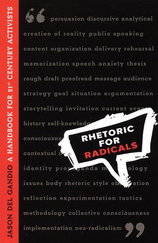 Rhetoric for Radicals by Jason Del Gandio