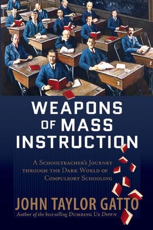 Weapons of mass instruction a schoolteachers journey through the 3429724 fandeluxe Image collections