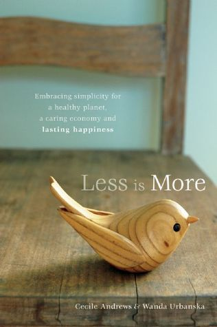 less-is-more-embracing-simplicity-for-a-healthy-planet-a-caring-economy-and-lasting-happiness
