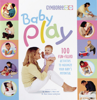 Baby Play by Wendy S. Masi