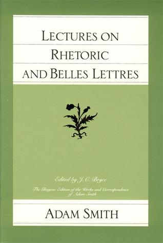 Lectures on Rhetoric & Belles Lettres
