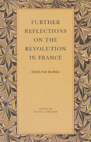 Descargar e-book en formato pdb Further Reflections on the Revolution in France