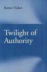 Twilight of Authority