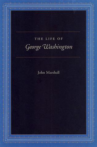 The Life of George Washington: Special Edition for Schools PDF FB2 978-0865972766 por John Marshall